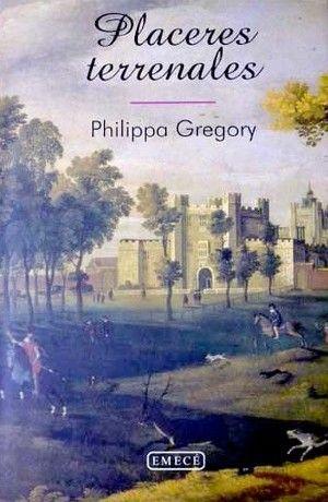 Phillipa gregory placeres terrenales viajero en una poca pr diga en descubrimientos y el m s - Disenador de jardines ...