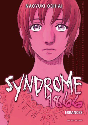 Syndrome 1866, Vol. 5. Errances.  Manga