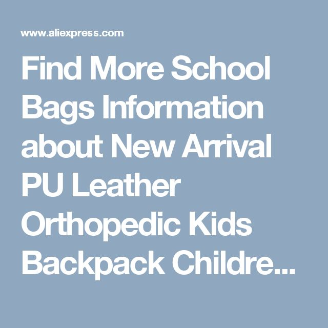 Find More School Bags Information about New Arrival PU Leather Orthopedic Kids Backpack Children School Bags For Girls Boys Mochila Bolsa Escolar School Bag Schoolbags,High Quality backpack children school bags,China school bags Suppliers, Cheap children school bags from Jacalintero Store on Aliexpress.com