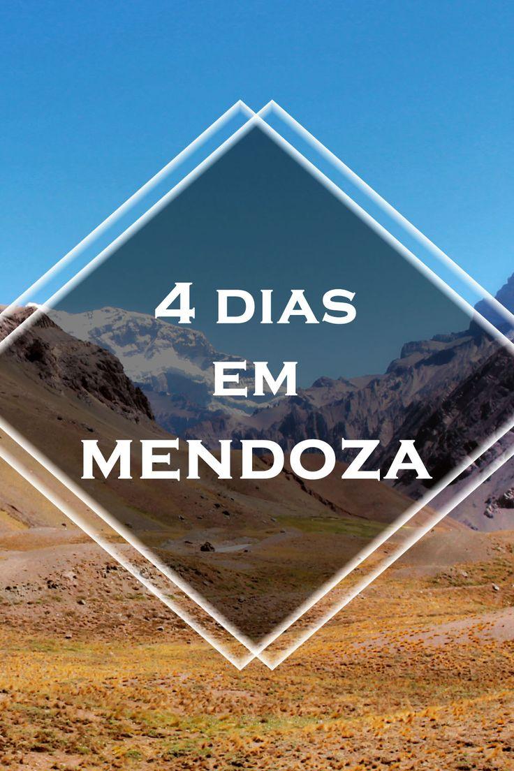 Viagem | O que fazer e como aproveitar uma viagem a Mendoza, na Argentina.