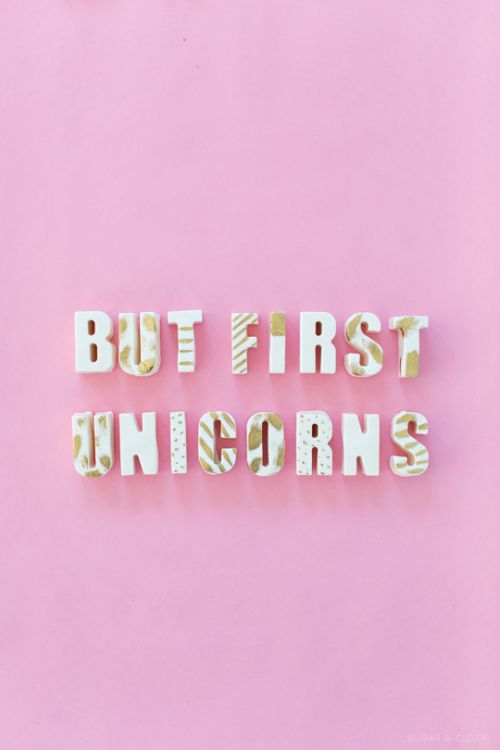 but first unicorn | #unicorn #butfirst #magic #einhorn #decoration #diy #letters #magisch