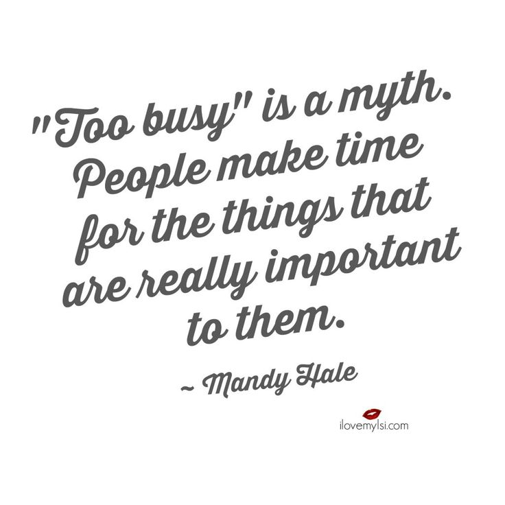 25+ Best Too Busy Quotes On Pinterest