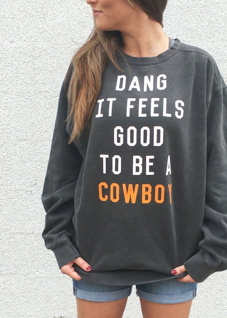 OSU: Dang, it feels good Sweatshirt