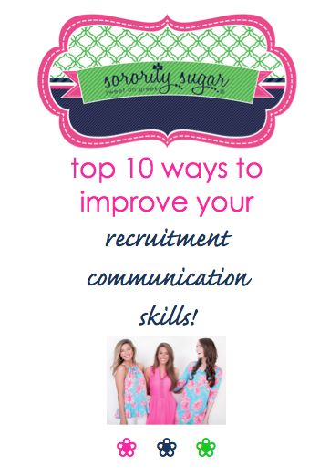 One-on-one conversations are the heart & soul of sorority recruitment. PNMs and sisters can make some improvements to increase their communicate abilities. Having better rush conversations is the KEY to making the best sorority matches. These top 10 tips will help you communicate and make a memorable impression! <3 BLOG LINK: http://sororitysugar.tumblr.com/post/125214371674/top-10-ways-to-improve-your-recruitment#notes