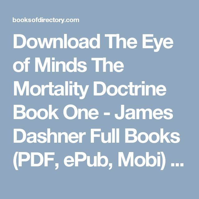 Download The Eye of Minds  The Mortality Doctrine  Book One  - James Dashner Full Books (PDF, ePub, Mobi) Click HERE or Visit