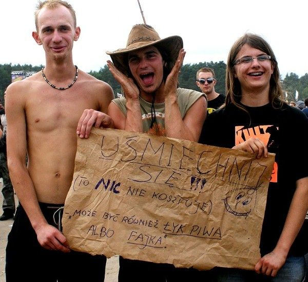 "Woodstock Festival Poland, 2011, ""smile! it doesn't cost anything :) we'll accept also a sip of beer or a cigarret"""