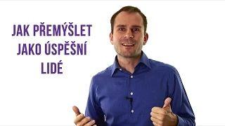 Jak přemýšlet jako úspěšní lidé - David Kirš - YouTube