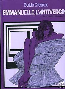 """Guido Crepax (1933-2003) : """"Emmanuelle l'Antivergine"""", 1990 , trasposizione a fumetti del romanzo di Emmanuelle Arsan"""