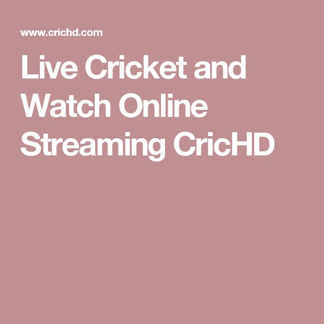 Live Cricket and Watch Online Streaming CricHD