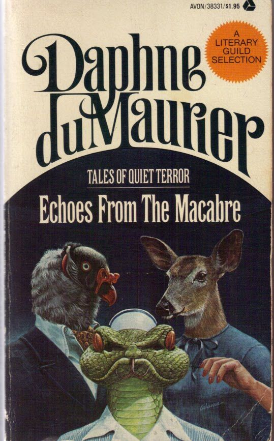 Echoes From the Macabre:  Dust Jackets, Books Jackets, Daphne Du, Du Maurier, Macabre 1976,  Dust Covers, Echo,  Dust Wrappers