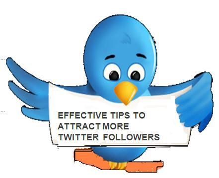 Effective tips to attract more followers on twitter