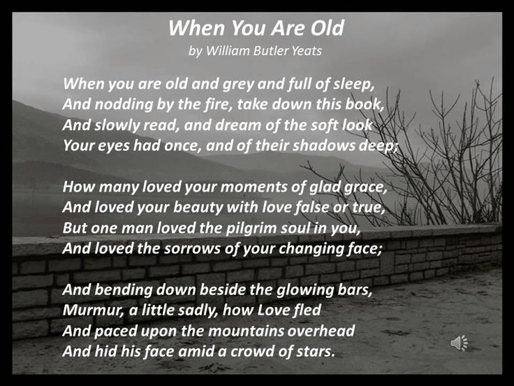 an analysis of when you are old by w b yeats This lesson examines the poem 'easter, 1916' by william butler yeats learn about the poem's history, analyze its key themes and symbolism, and.