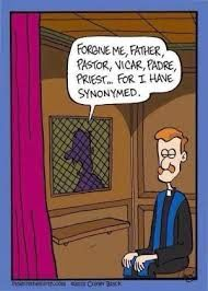 Catholic Humor: Forgive me Father. Pastor, Vicar ... You have to read this cartoon.