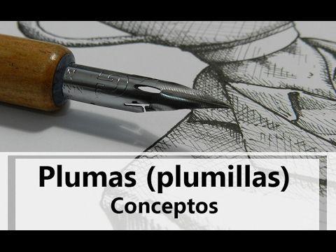 Plumas (Plumillas) / Conceptos
