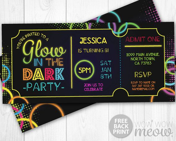 Glow in the Dark Invitations tickets Admit One Party by wowwowmeow