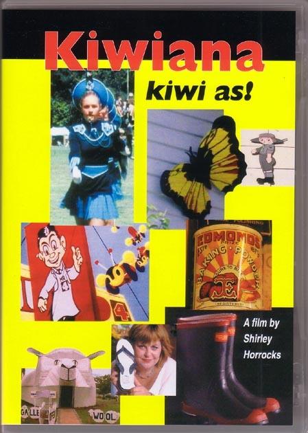Kiwiana; a film by Shirley horrocks