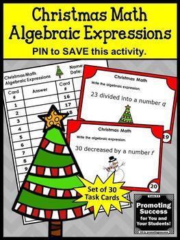 Christmas Math Algebraic Expressions Task Cards 6th 7th Grade Algebra Games