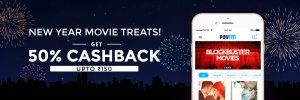 Paytm New Year Treats  Get 50% cashback on Booking 2 or more Movie Tickets (Max. Rs 150)