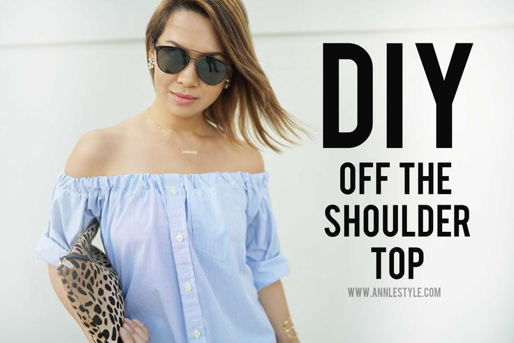 DIY Off The Shoulder Top Transformation   RELOVED   Ann Le Style