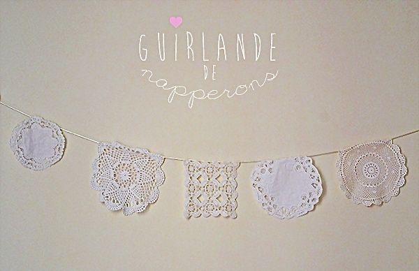 DIY : Guirlande de napperons   DIY Mariage   Queen For A Day - Blog mariage