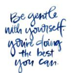 #TerrificTuesday:+Be+Gentle+With+Yourself