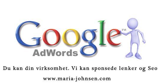 Du kan din virksomhet. Vi kan sponsede lenker og Seo Vi hjelper deg å øke ditt konkurransefortrinn i digitale medier. Vi tilbyr sponsede lenker og søkemotoroptimalisering og videoproduksjon.   http://www.maria-johnsen.com/seo-GoogleAdwordsPPC/