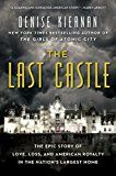 The Last Castle: The Epic Story of Love Loss and American Royalty in the Nation's Largest Home by Denise Kiernan (Author) #Kindle US #NewRelease #History #eBook #ad