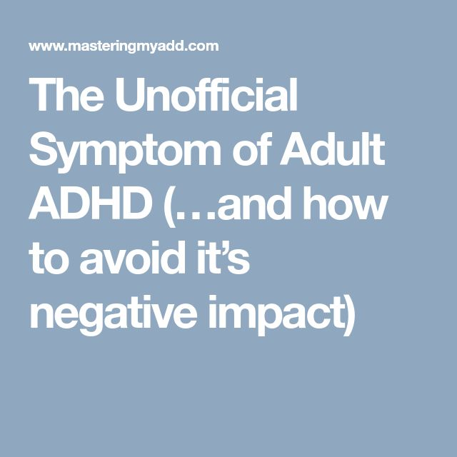 Deficient Emotional Self-Regulation The Unofficial Symptom of Adult ADHD (…and how to avoid it's negative impact)