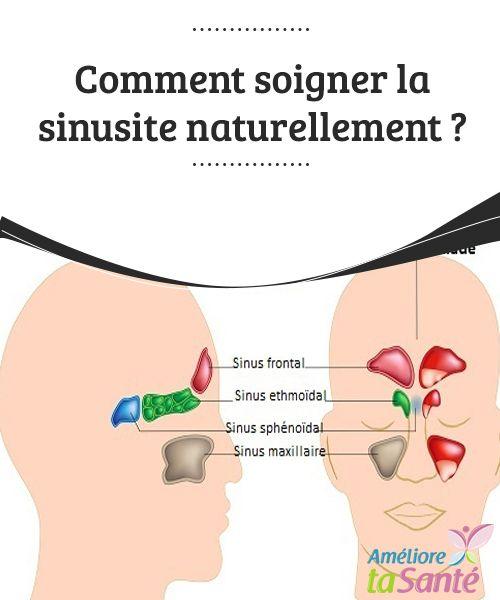 Comment soigner la sinusite naturellement ?   La sinusite est une inflammation des sinus qui peut devenir aiguë ou chronique. Pour soigner la sinusite, prêtez attention aux conseils qui suivent !