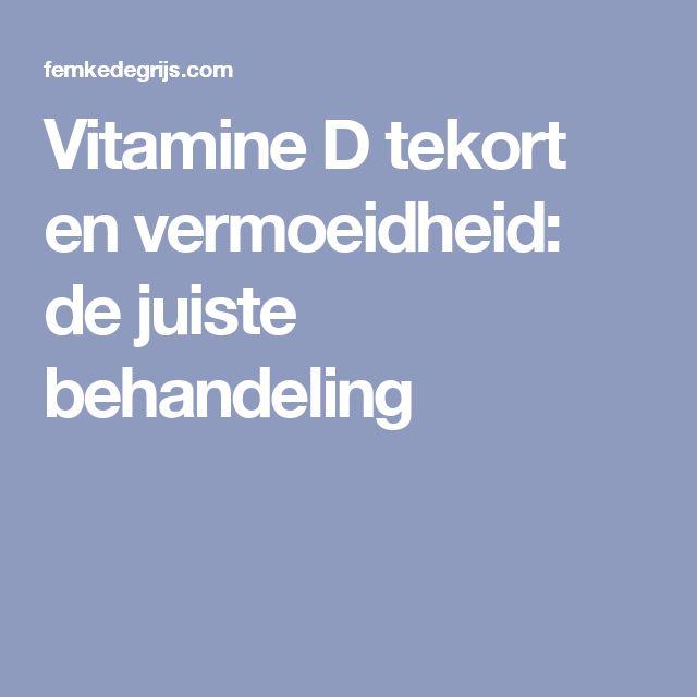 Vitamine D tekort en vermoeidheid: de juiste behandeling