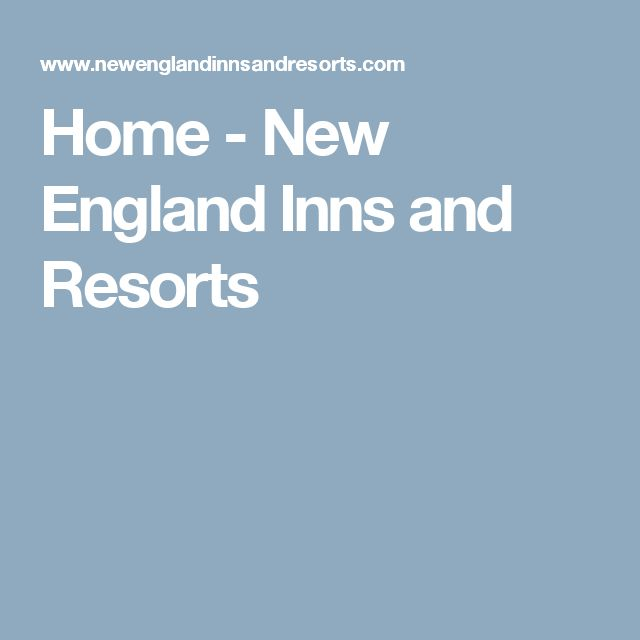 Home - New England Inns and Resorts