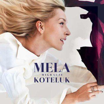 Migracje - Koteluk Mela | Muzyka empik.com