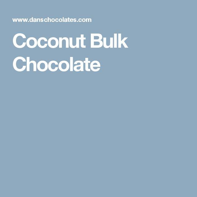 Coconut Bulk Chocolate