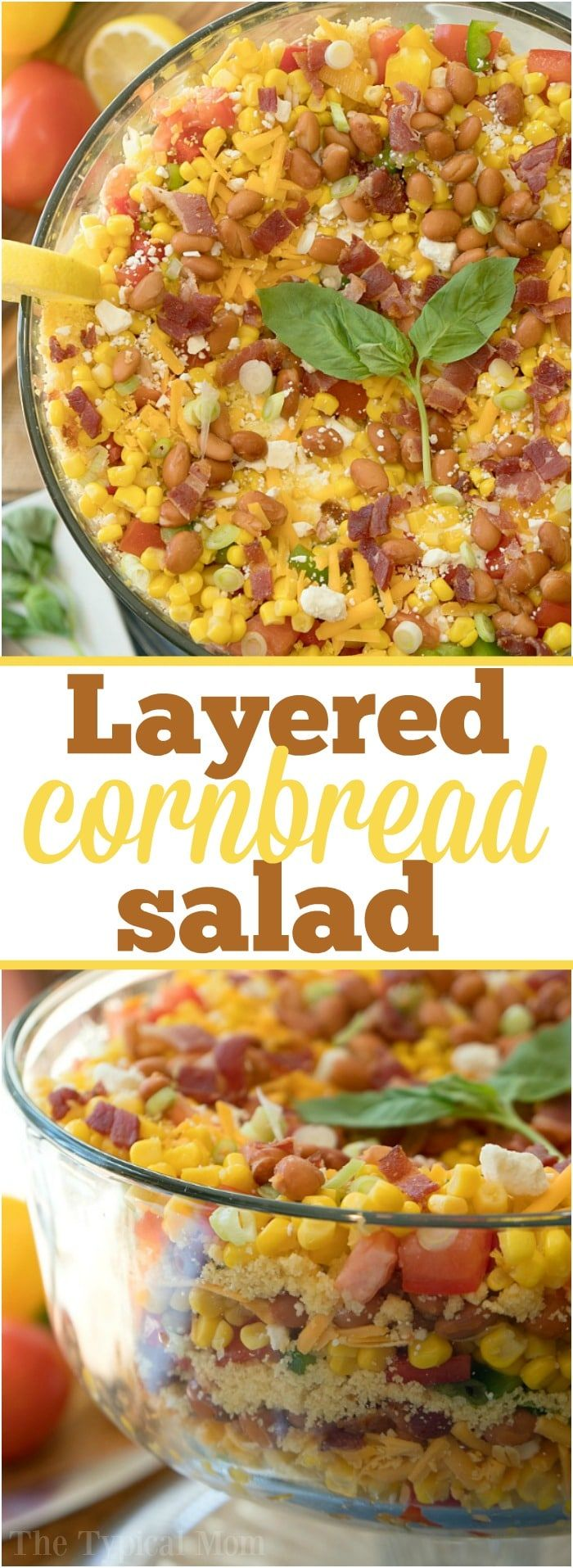 This easy layered cornbread salad recipe is a perfect side dish during the holidays or a barbecue! Layers of corn, cheese and more make it irresistible! via @thetypicalmom