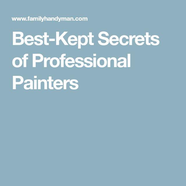 Best-Kept Secrets of Professional Painters