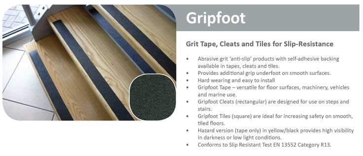 Gripfoot.   Plan ahead, always put safety first!  Suitable for stairs, ladders, ramps, walkways, vehicles and boats and more. Suitable for indoor and outdoor environments. Pressure sensitive self-adhesive tape  *Conforms to slip resistance test EN13552 Category R13*  Order yours today from Extreme Industrial Suppliers and Hygiene CPT - 021 557-6302 JHB - 011 823-6476 KZN - 076 020 7693