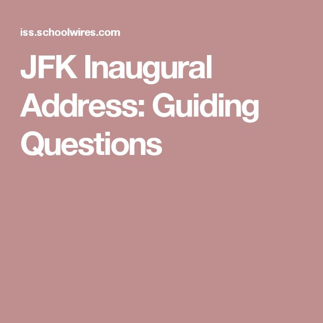 JFK Inaugural Address: Guiding Questions