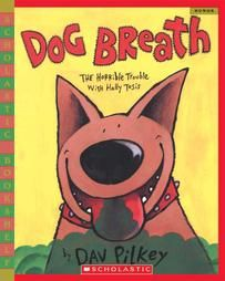 fun for cause and effectReading, Hallie Tosi, Book Worth, Dogs Breath, Favorite Book, Kids, Dav Pilkey, Mentor Texts, Children Book