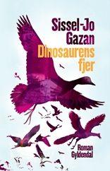 Dinosaurens fjer - Gyldendal.dk