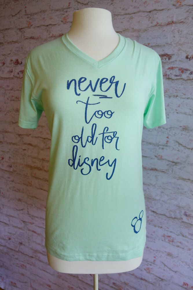 never too old for Disney shirt, Disney t-shirt, Disney Princess t-shirt, disney world shirt, mickey and minnie, disney bounding by rachelwalter on Etsy https://www.etsy.com/listing/471059667/never-too-old-for-disney-shirt-disney-t