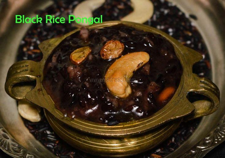 black rice pongal recipe, kavuni arisi recipe, kavuni arisi pongal recipe, pongal speical recipe, thai pongal, image of kavuni arisi pongal, picture of kavuni arisi pongal