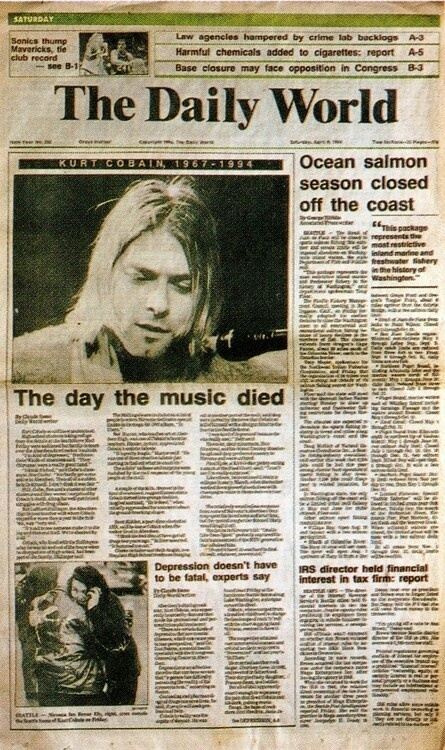 The day the music died... Kurt Cobain Nirvana It's hard to believe that he committed suicide. He loved his daughter too much and he was exploring other channels because he knew he would not be a rock star forever. He was a brilliant man and a lot of people didn't know that.