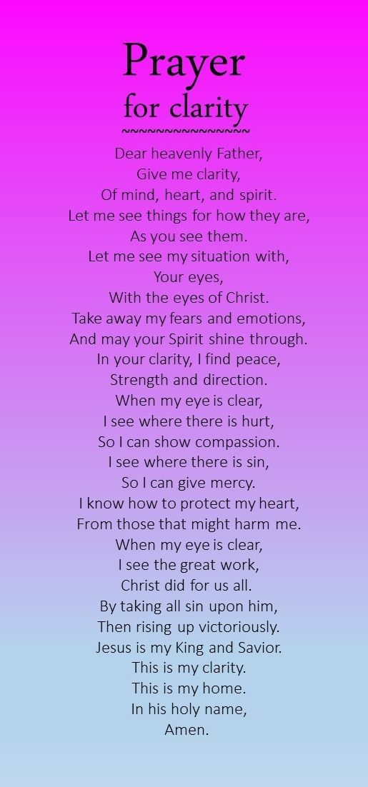 In The Name Of Jesus Christ, Amen ... A prayer for clarity in difficult situations.