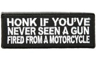 Honk If You've Never Seen A Gun Fired From A Motorcycle Patch