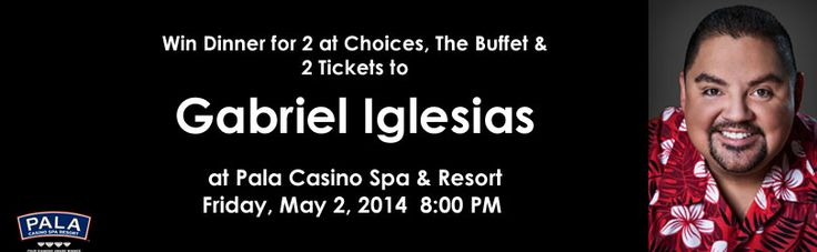 Gabriel Iglesias is coming to Pala Casino Spa & Resort. Win 2 tickets before you can buy them. Fluffy