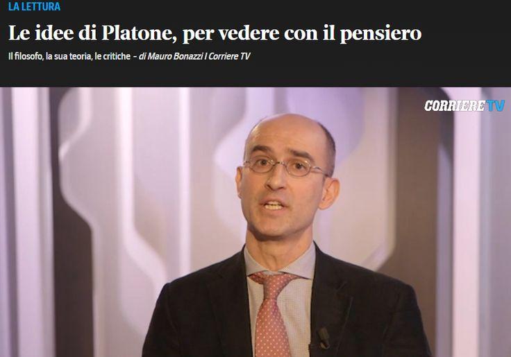 http://video.corriere.it/idee-platone-vedere-il-pensiero/02317e96-c39e-11e5-b326-365a9a1e3b10