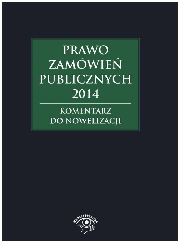 Prawo zamówień publicznych 2014. Komentarz do nowelizacji - ebook