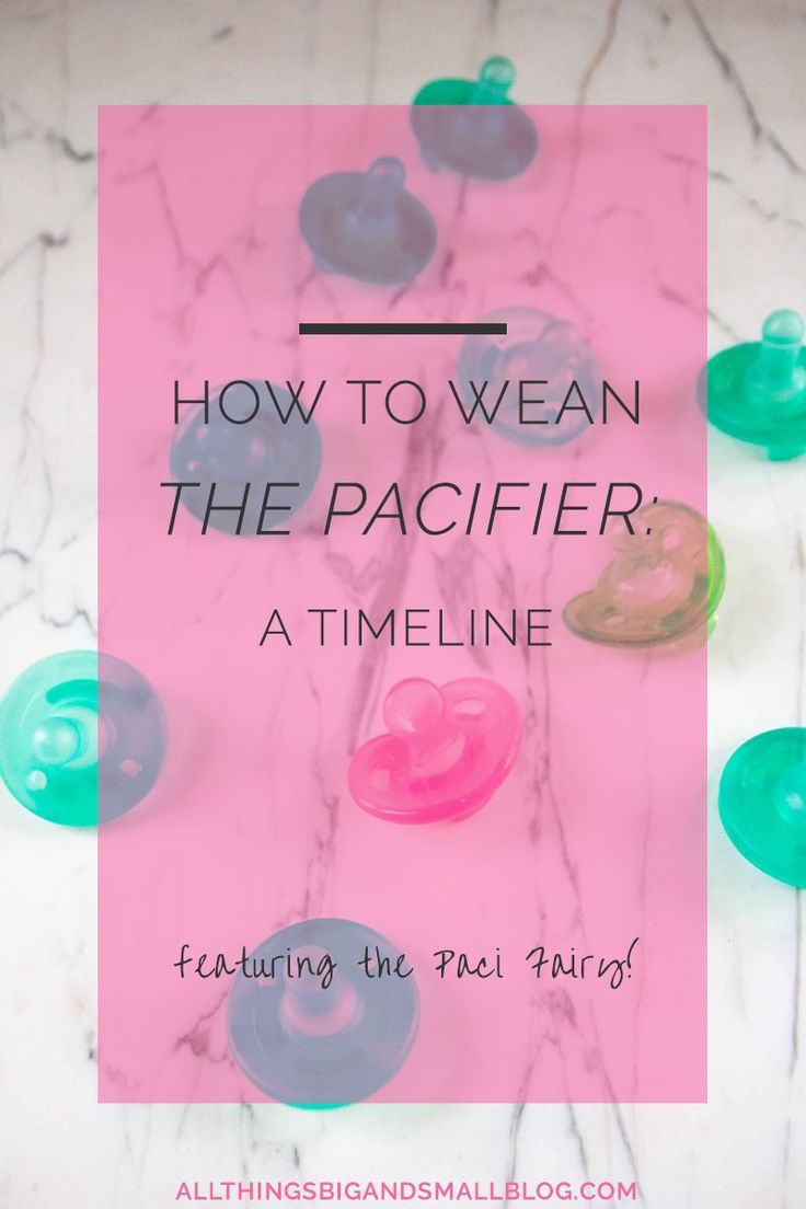When is the best time to wean the pacifier? Gradual or Sudden? Here is our timeline of how to wean the pacifier with minimal tears and sadness. This and other motherhood tips & tricks at All Things Big and Small Blog!