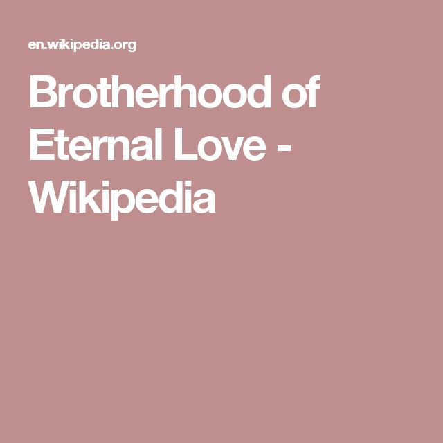 Brotherhood of Eternal Love - Wikipedia