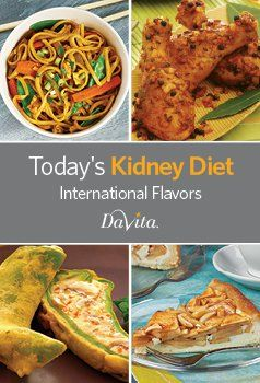 Today's Kidney Diet- International Flavors Cookbook